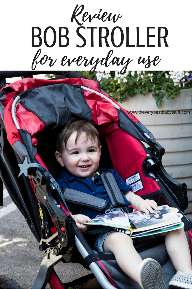 review of bob jogger as an everyday stroller plus a hack to make your child sit more upright