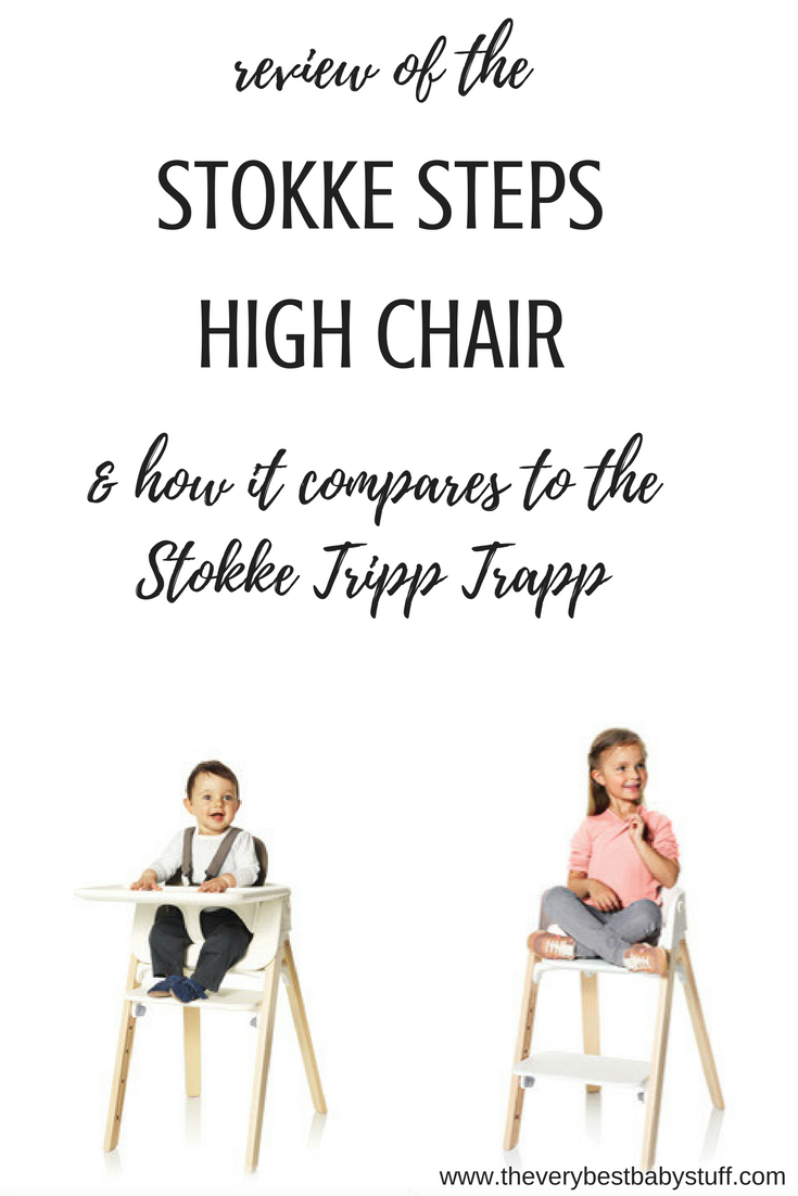 stokke steps high chair review and comparison to Stokke Tripp Trapp