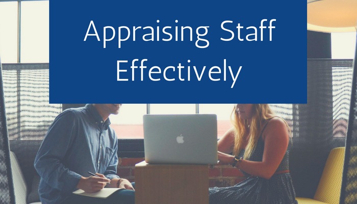 Appraising staff effectively