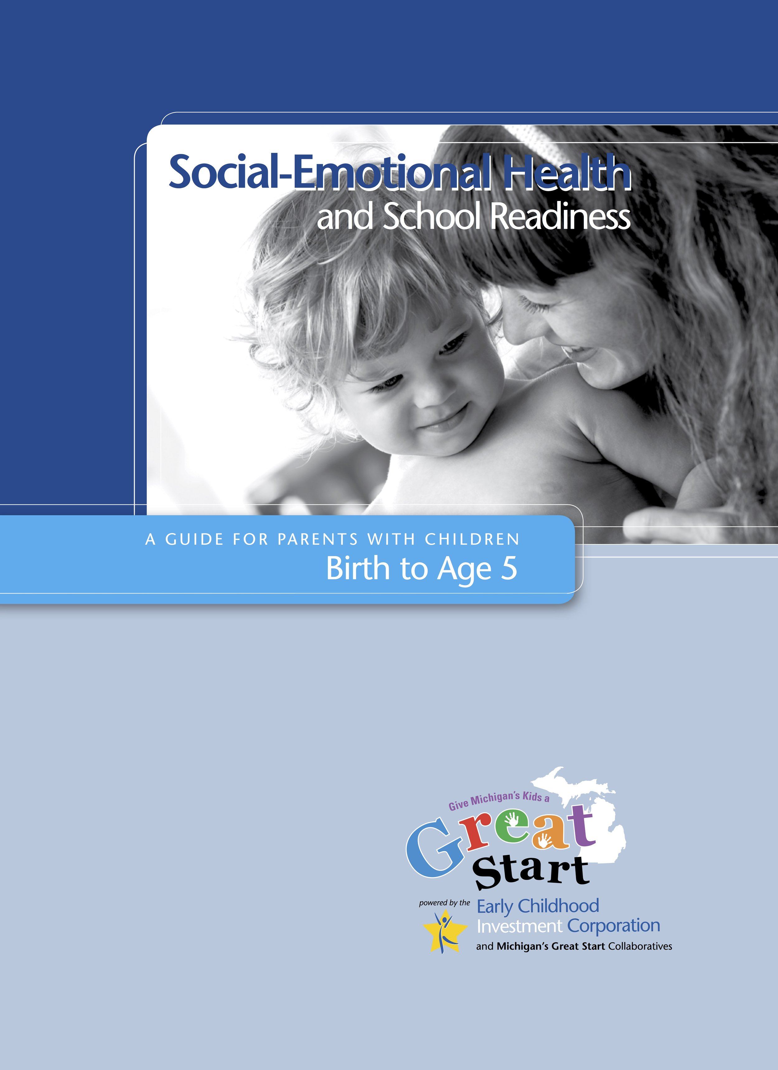 Social-Emotional Health and School Readiness -