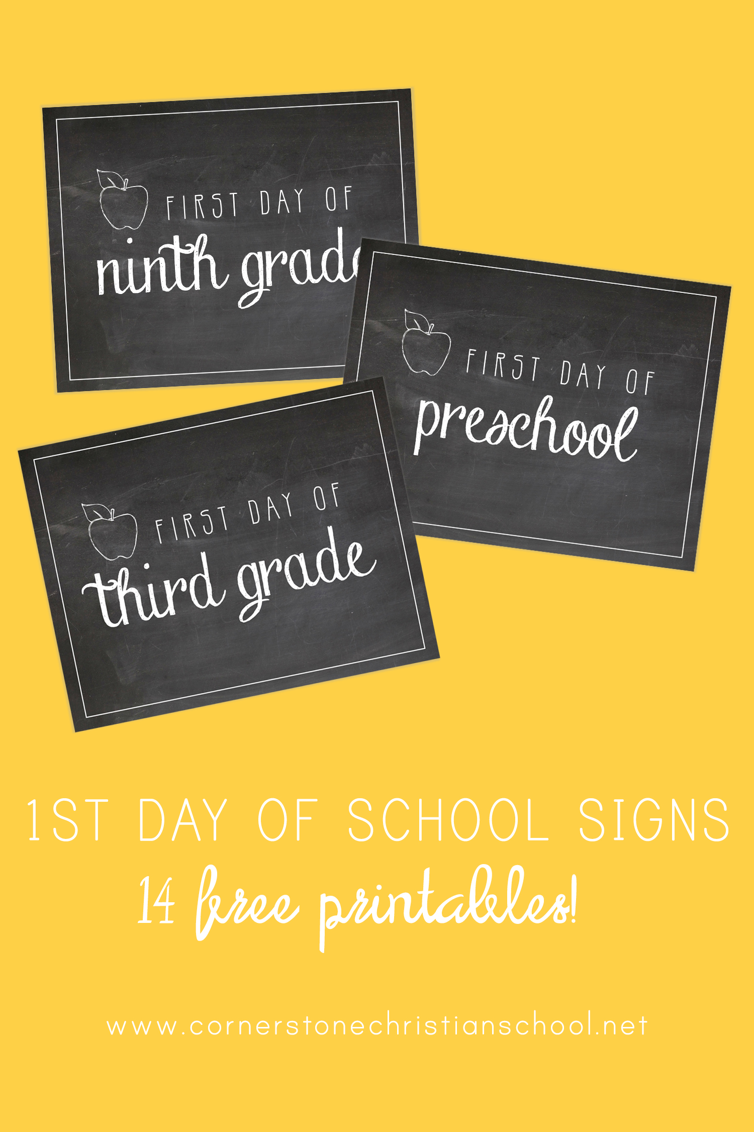 First Day of School Signs // FREE download // Cornerstone Christian School