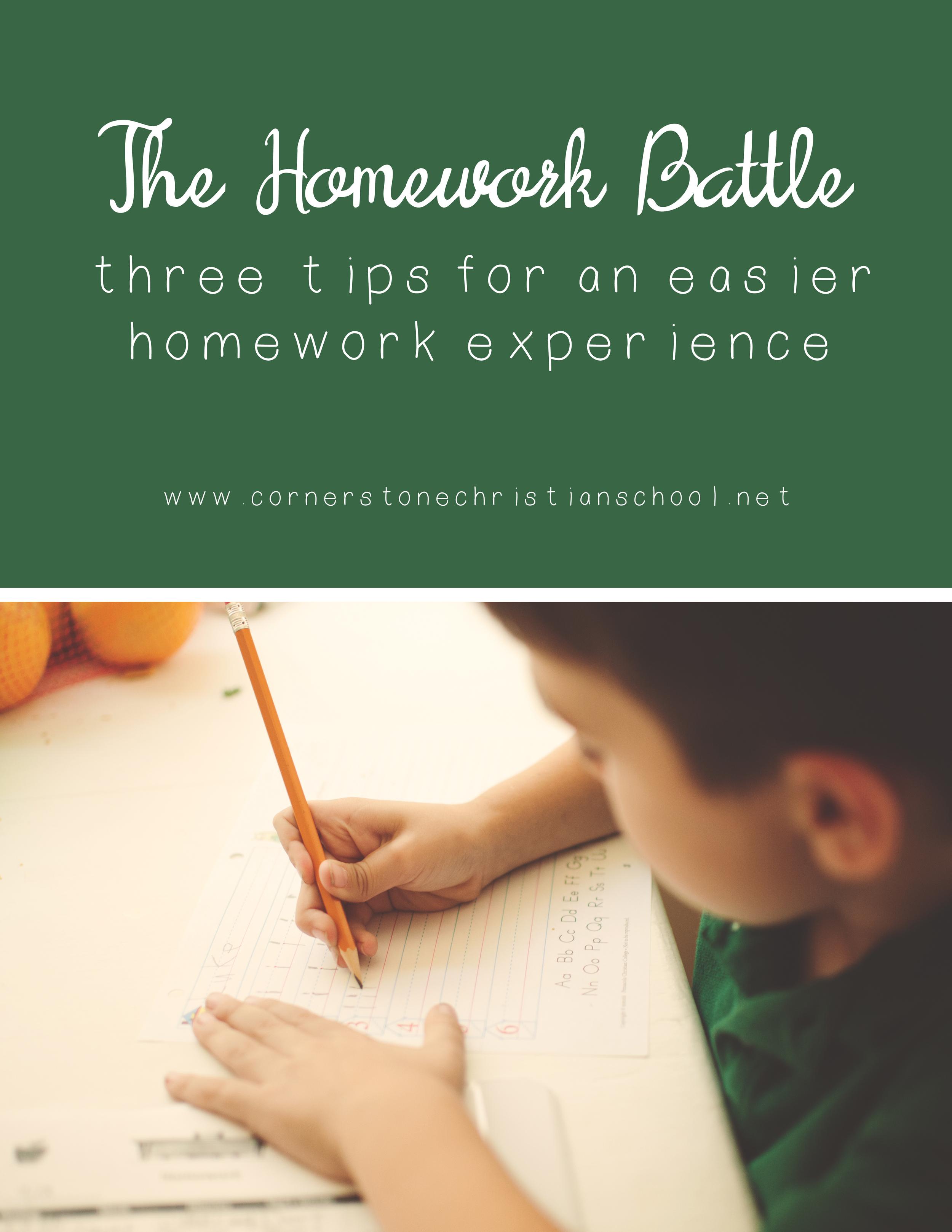 Homework Battle - Three Tips for an Easier Homework Experience // Cornerstone Christian School