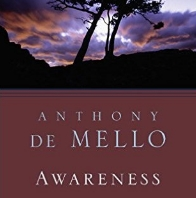 Awareness.Book by Anthony DeMello