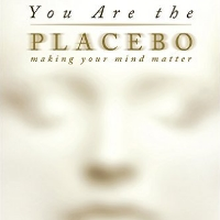 You Are the Placebo - Book by Dr. Joe Dispenza