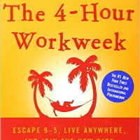 The Four-Hour Workweek - By Timothy Ferriss