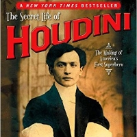 The Secret Like of Houdini - by William Kalush