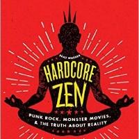 Hardcore Zen - Book by Brad Warner
