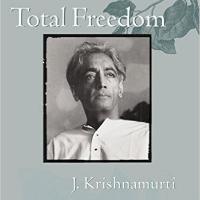 Total Freedom - Book by Krishnamurti