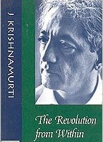 The Revolution from Within - Book by J Krishnamurti