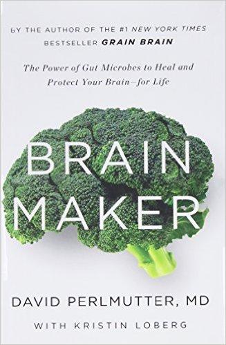 Brain Maker book by Dr Perlmutter