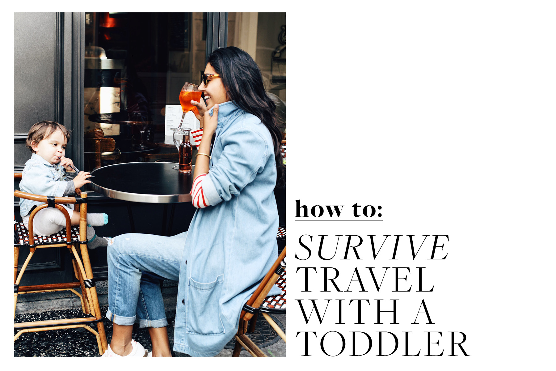 Tips for Traveling With A Toddler, Dulci Edge The Far & Near
