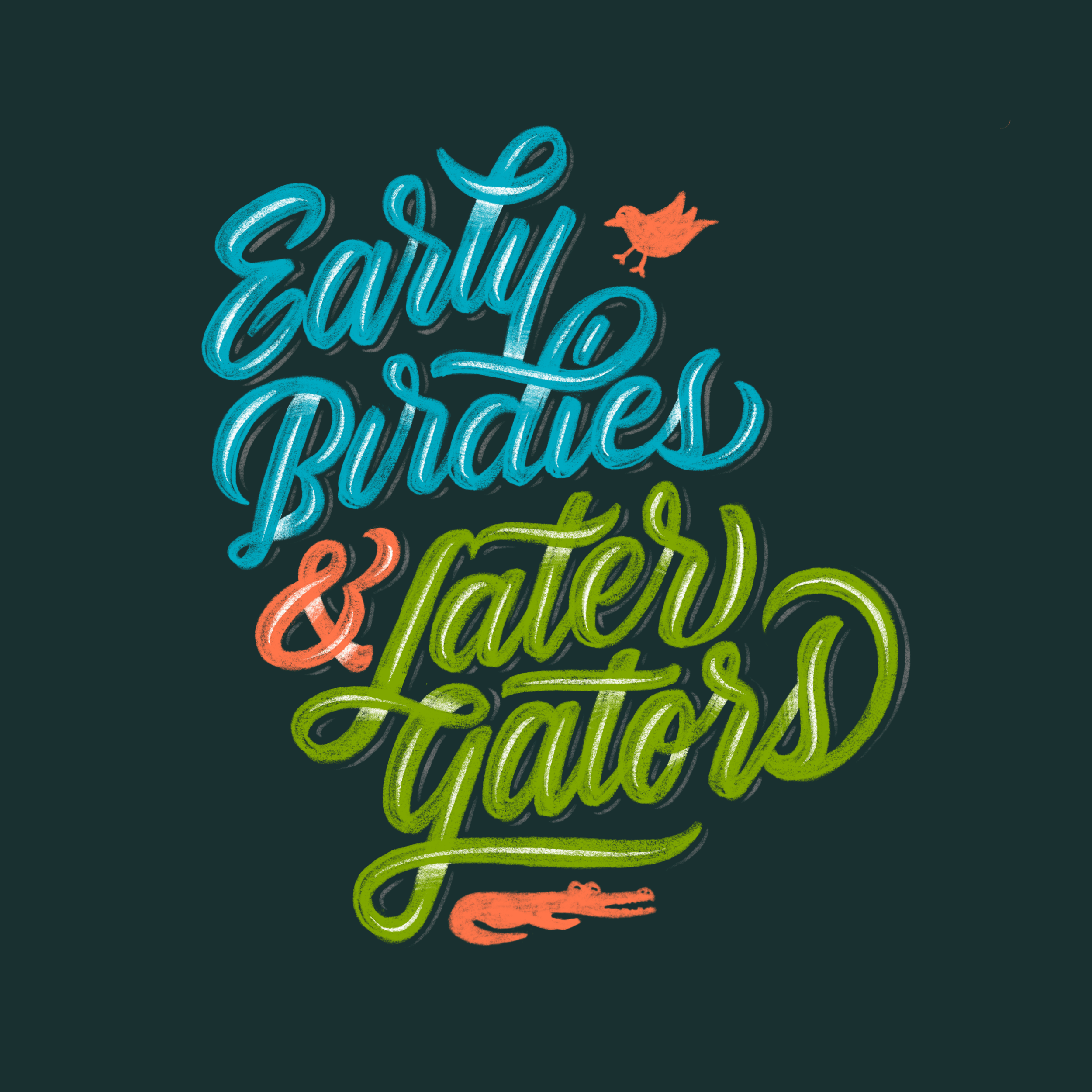 early_birdies_later_gators_procreate copy.png