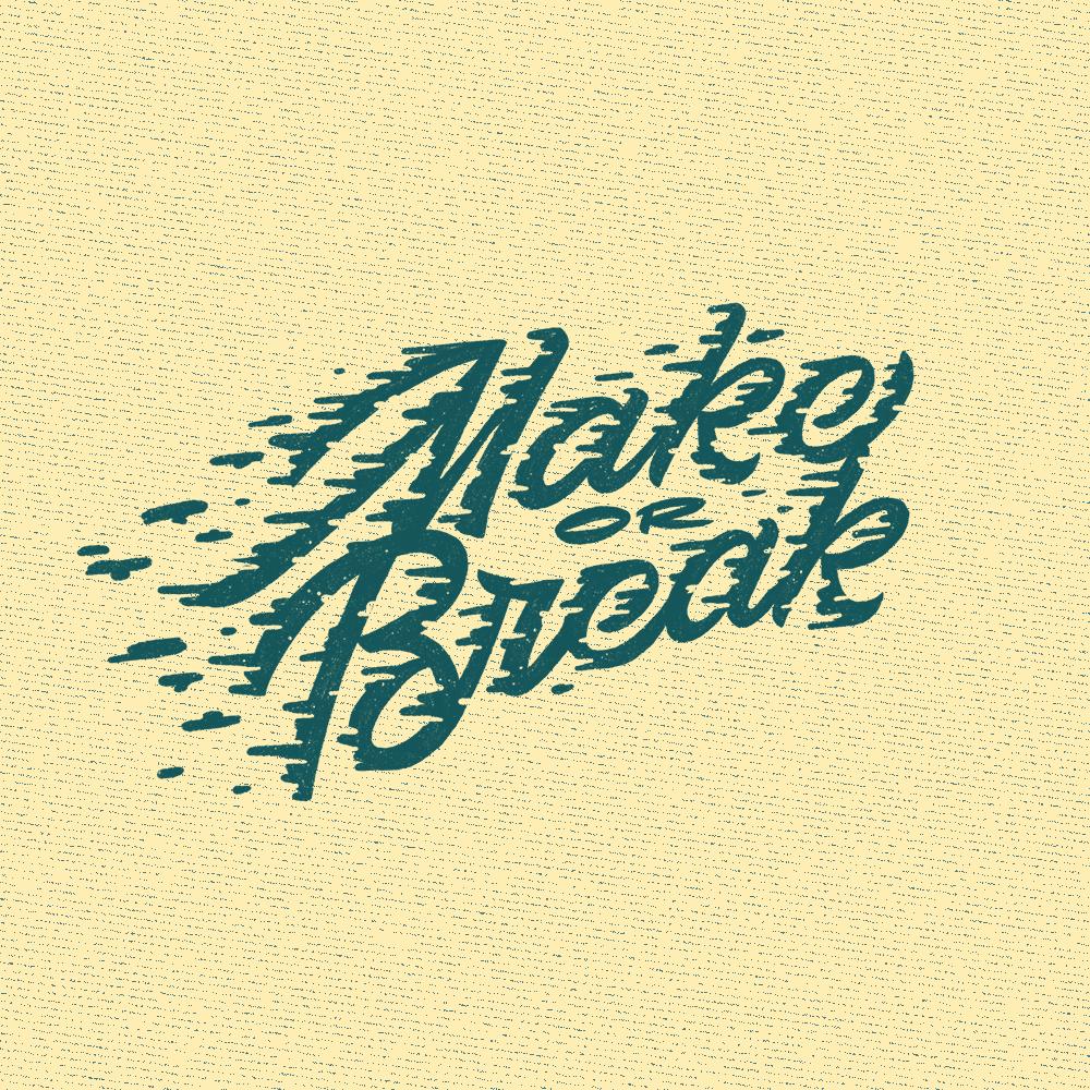 make_or_break.png