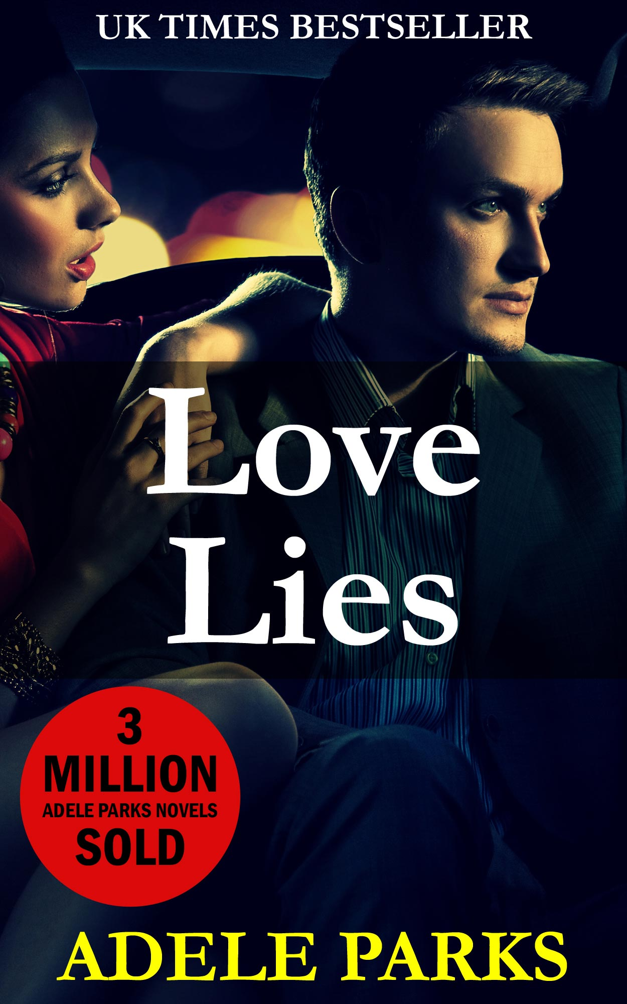 Love Lies (USA) by Adele Parks
