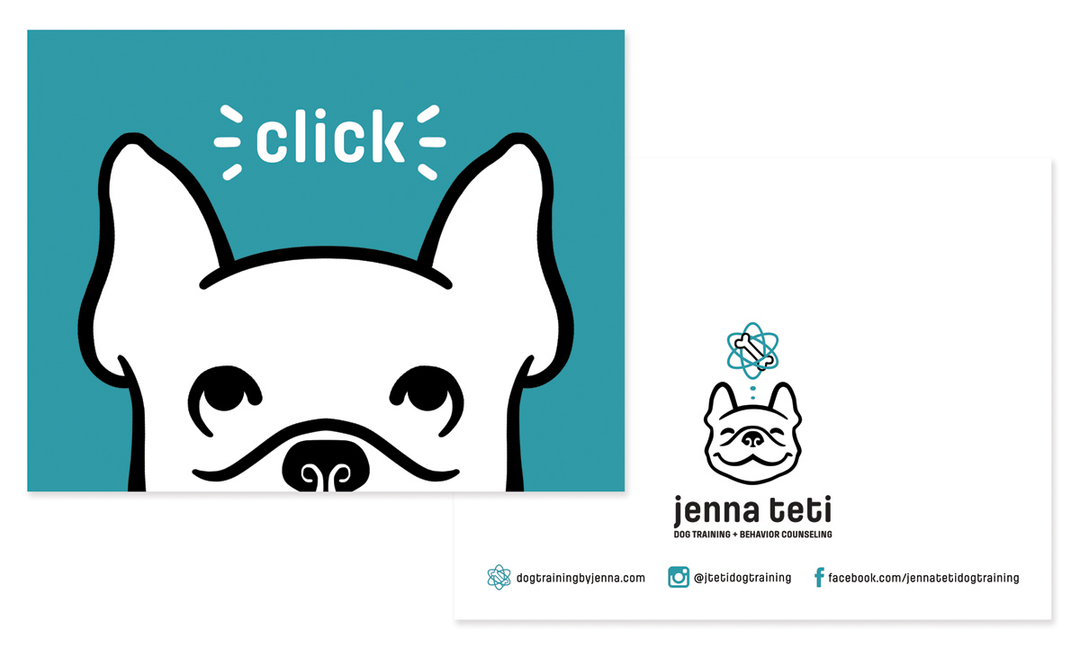 "A greeting card design, front and back, for sending client thanks, communications, and rewards. The ""click"" text references the clicker tool and techinque Jenna uses in her positive reinforcement training."