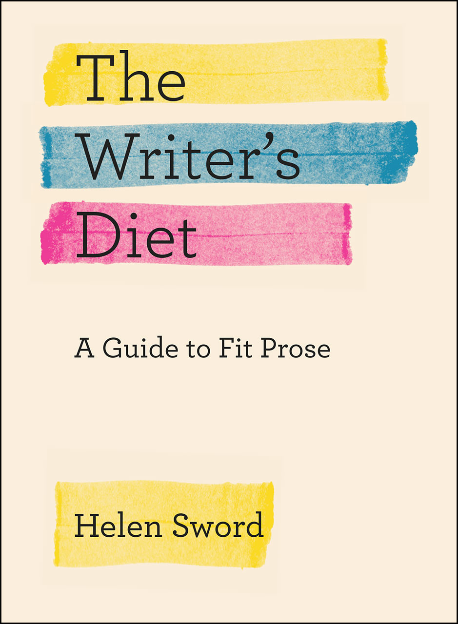 The Writer's Diet: A Guide To Fit Prose