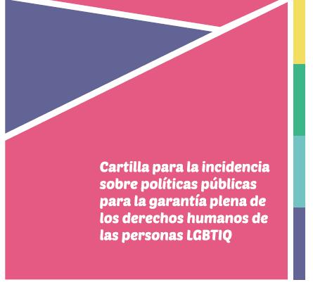 CARTILLA: POLÍTICAS PÚBLICAS DDHH LGBTIQ, 2016    Contiene las políticas públicas prioritarias para la garantía plena de los derechos de personas LGBTIQ