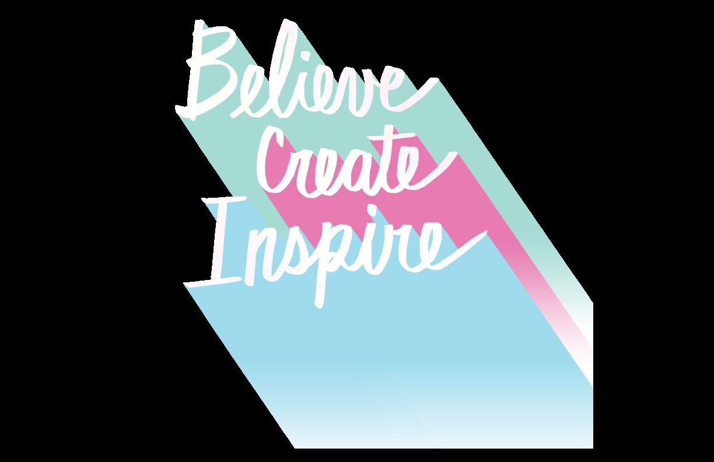 BELIEVE-CREATE-INSPIRE.png