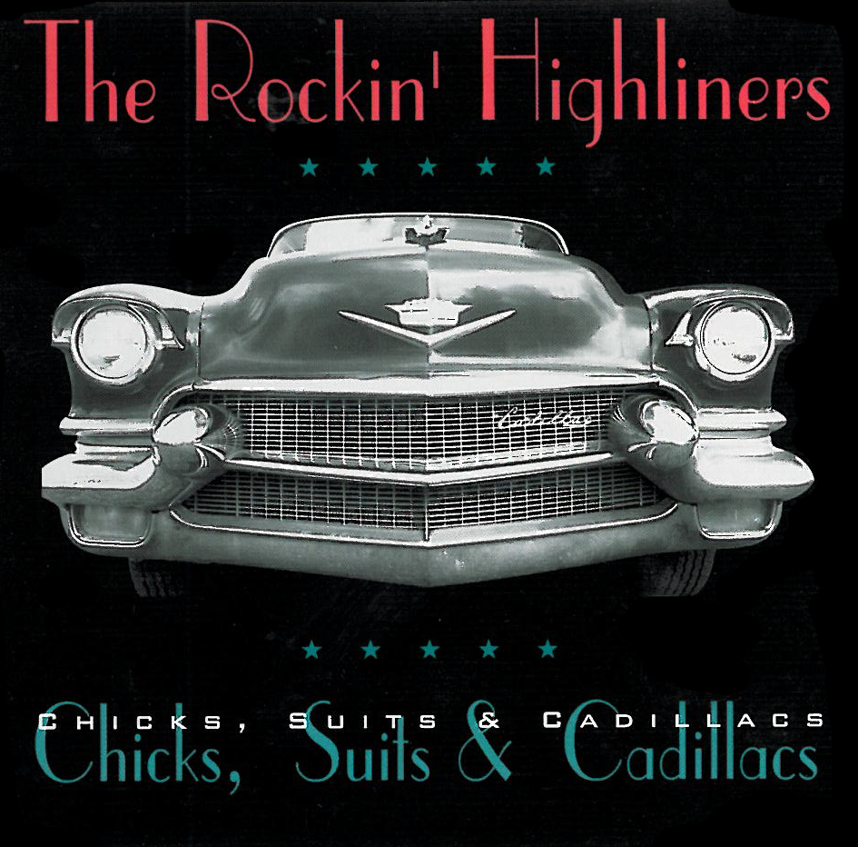 Chicks, Suits & Cadillacs  — Our first studio recording, recorded live off the floor. Songs paying homage to our influences along with some of our first original tunes.