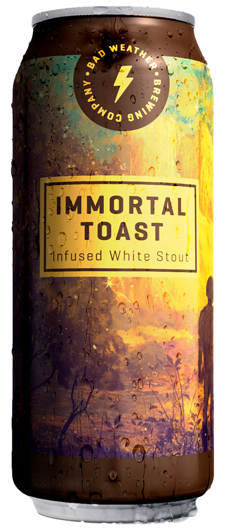 Immortal Toast