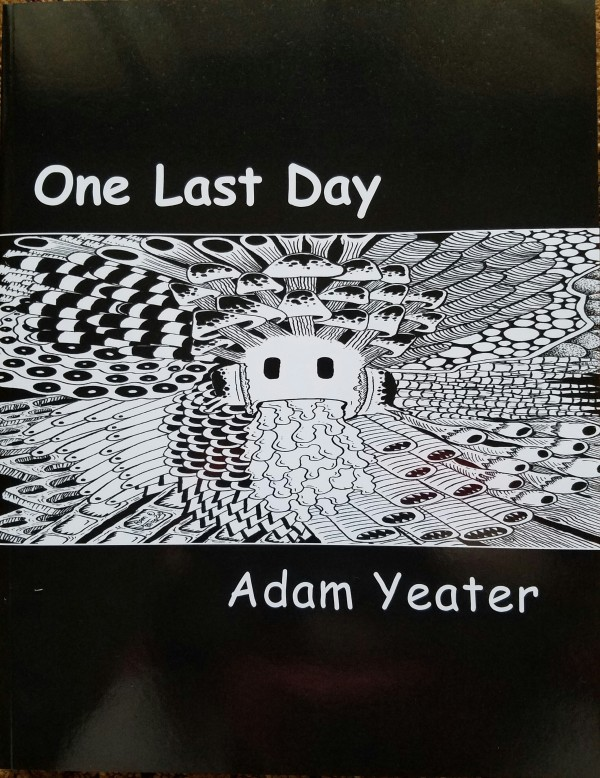 The One Last Day Omnibus by Adam Yeater.
