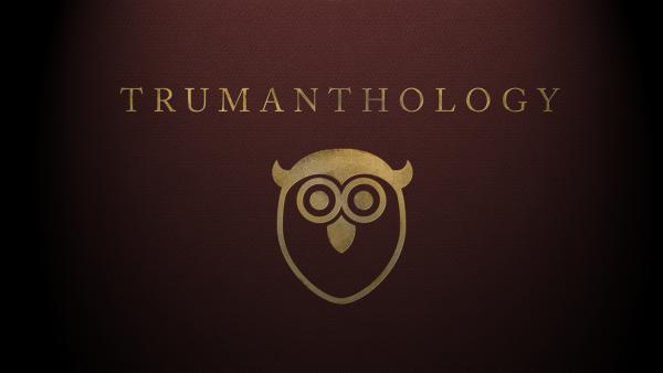 Trumanthology by Ben Truman.