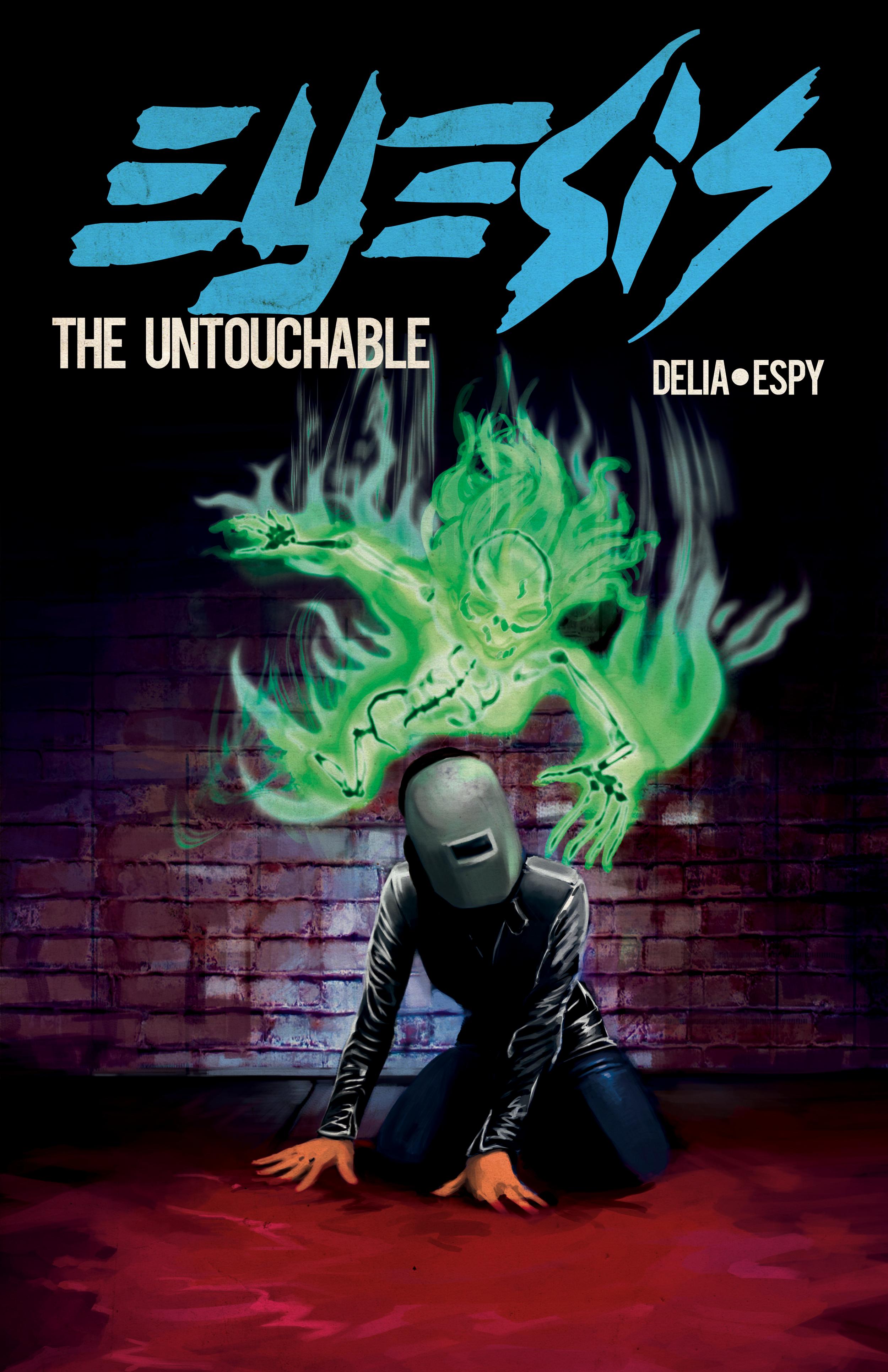 Eyesis: The Untouchable #2 from Alex Delia & David Espy.