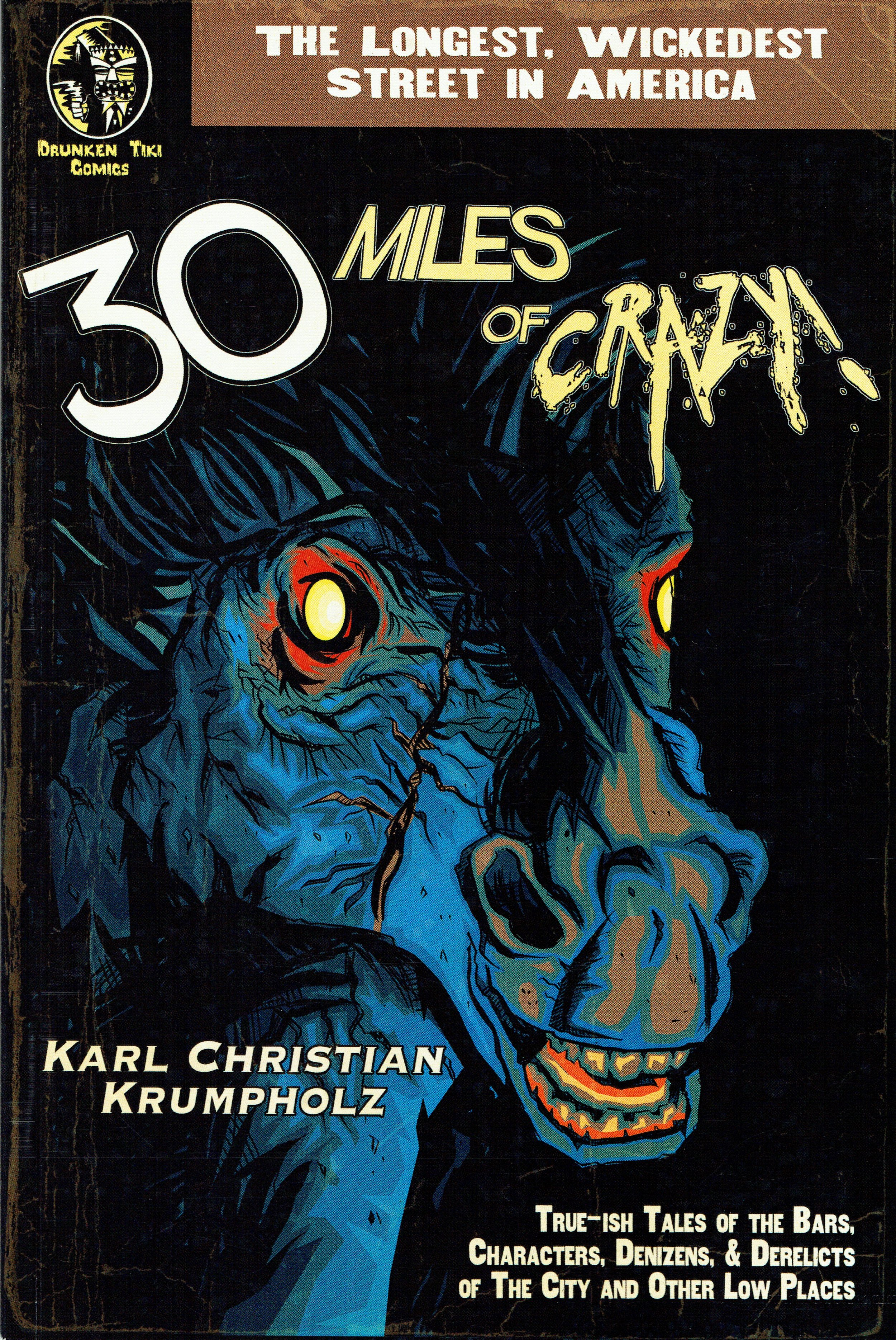 30 Miles of Crazy by Karl Christian Krumpholz.