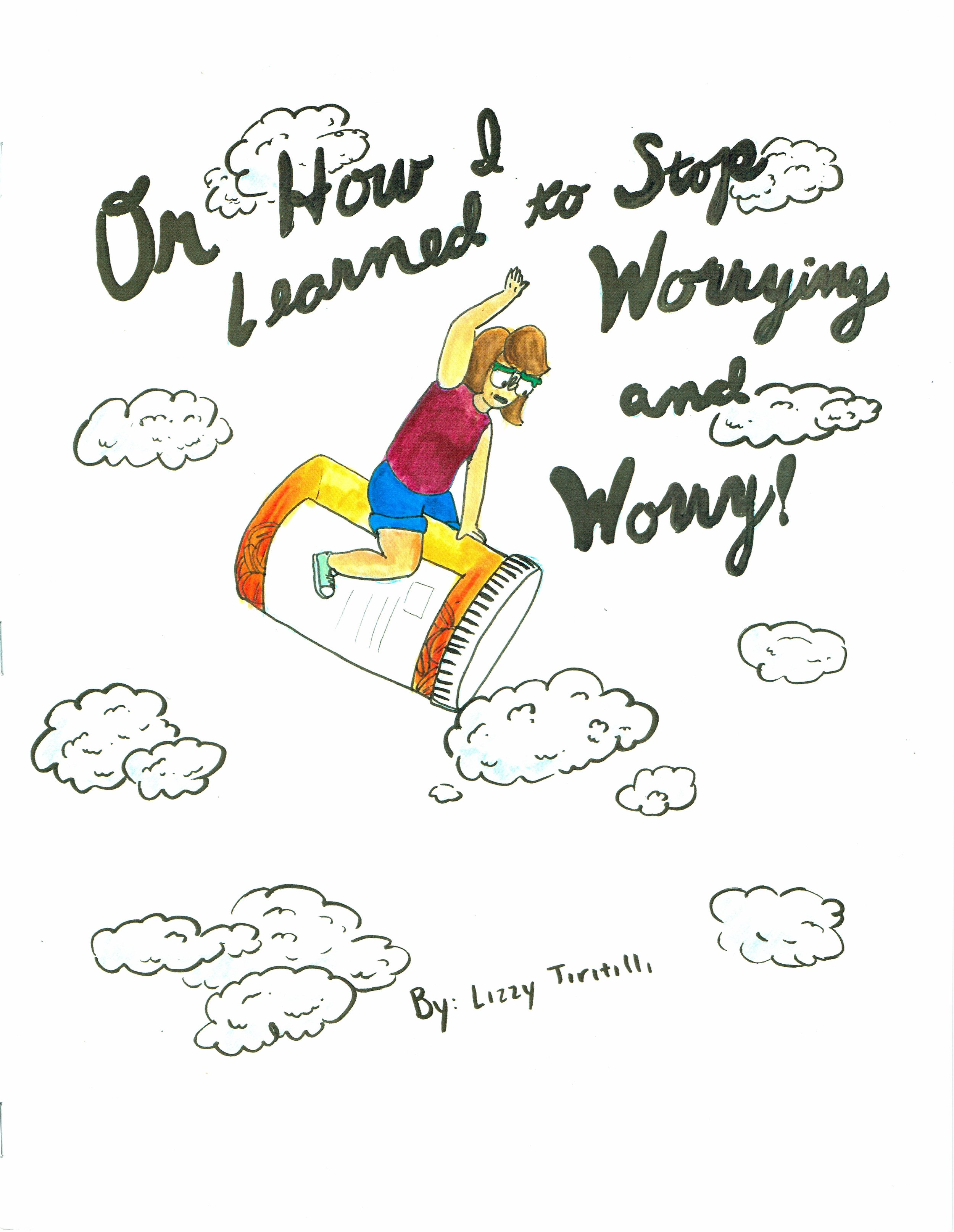 On How I Learned To Stop Worrying and Worry! by Lizzy Tiritilli at DINK 2017.
