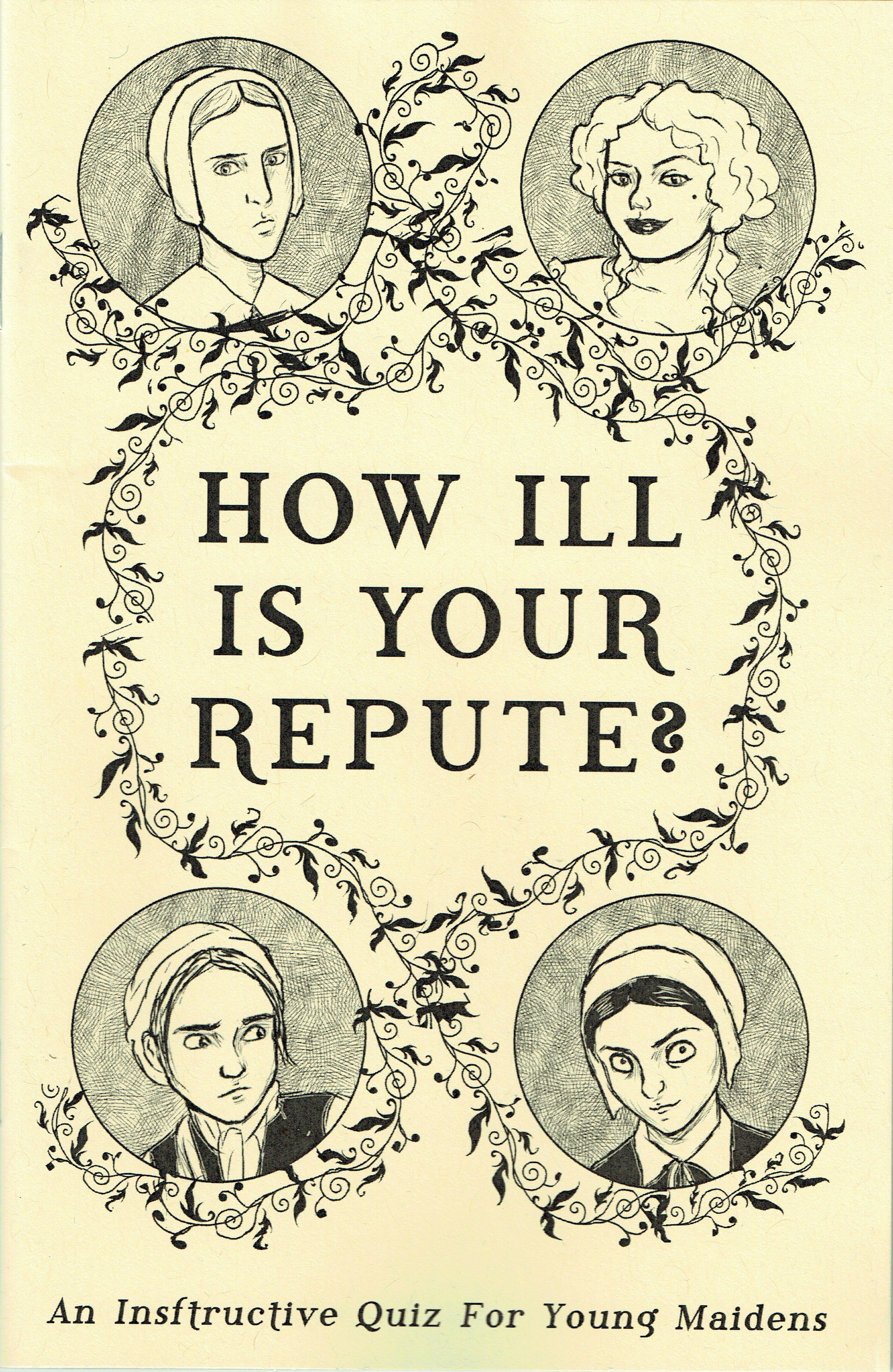 How Ill Is Your Repute? from Kitty Curran & Larissa Zageris.