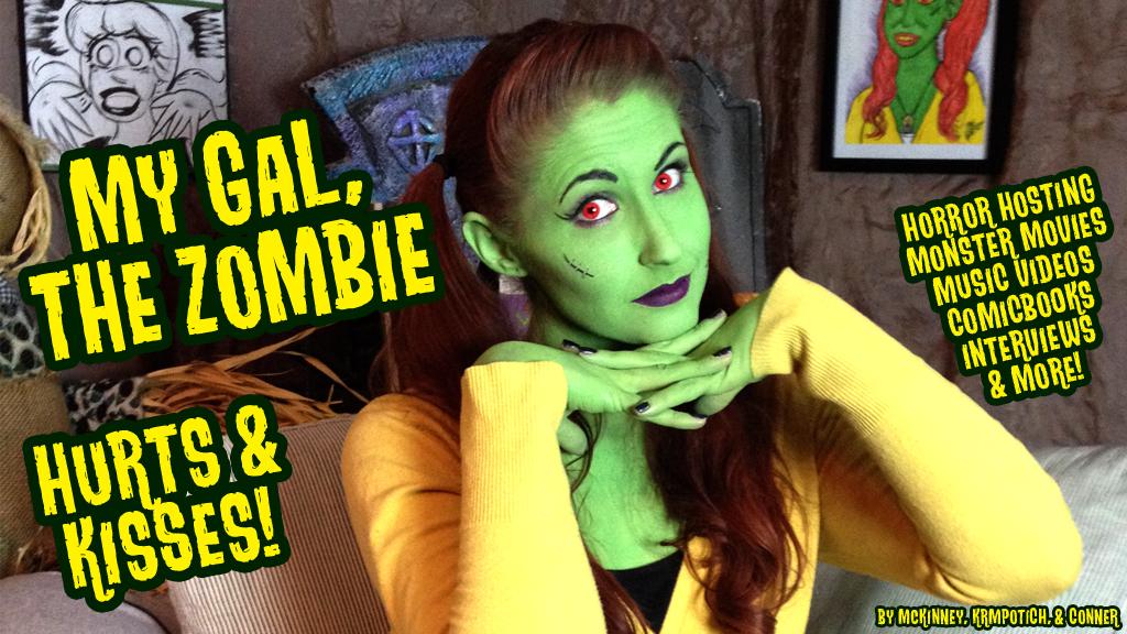 Justine McKinney as My Gal the Zombie.