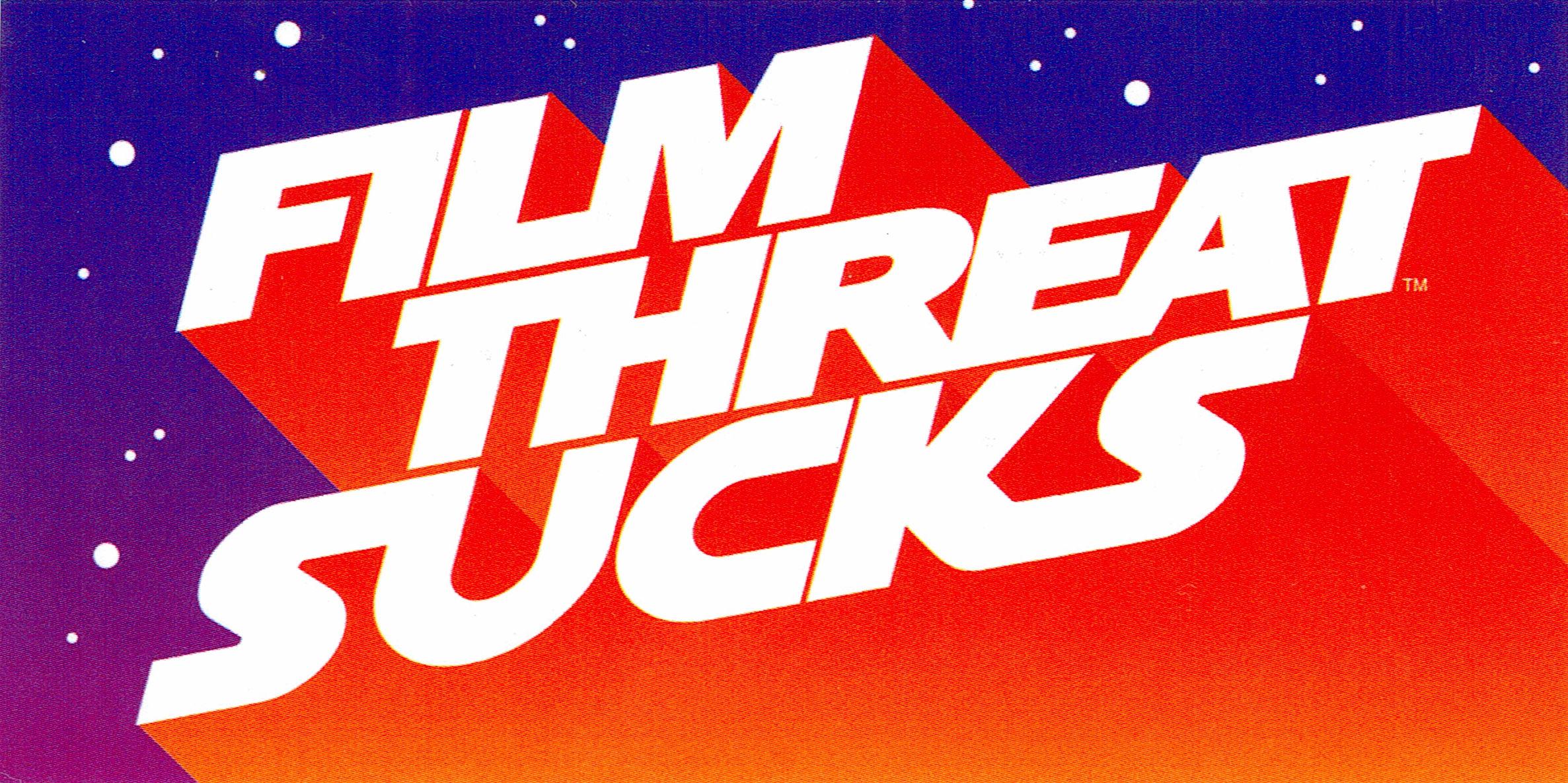 Film Threat Sucks sticker.