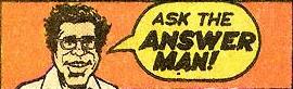 Bob Rozakis as The Answer Man.