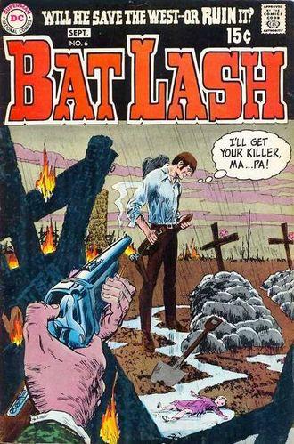 Bat Lash (1968) #6, Written by Denny O'Neil & Sergio Aragonés.