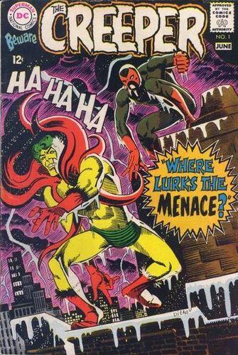 Beware the Creeper (1968) #1, written by Denny O'Neil.
