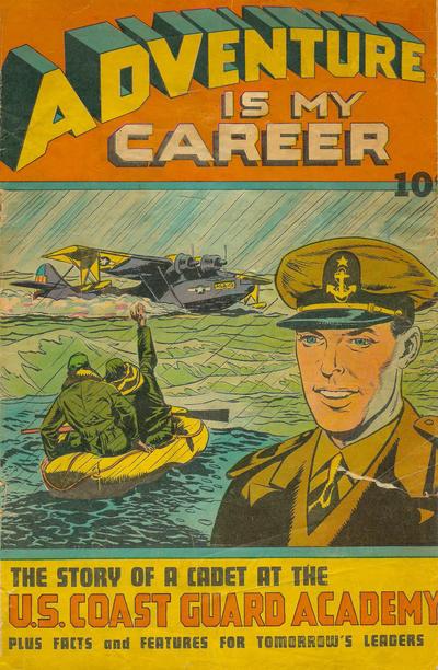 Adventure Is My Career (1945) #1, cover by Joe Simon.