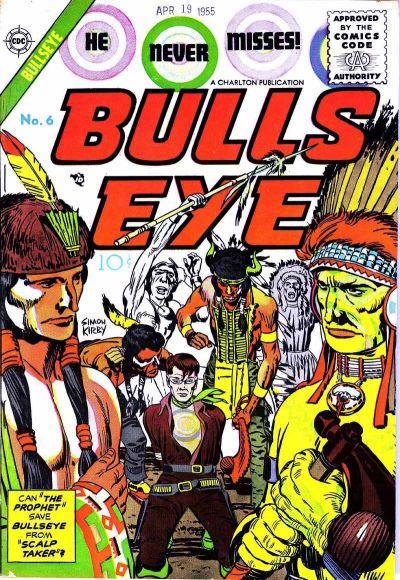Bulls-Eye (1955) 6, cover penciled by Jack Kirby &inked by Joe Simon.