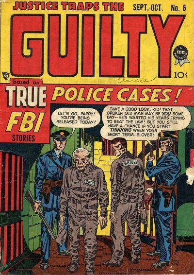 Justice Traps the Guilty (1947) #6,cover penciled by Jack Kirby &inked by Joe Simon.