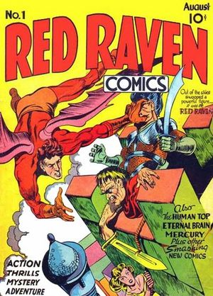 Red Raven Comics (1940) #1,cover penciled by Jack Kirby &inked by Joe Simon.