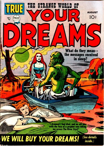 Strange World of Your Dreams, The (1952) #1,cover penciled by Jack Kirby &inked by Joe Simon.