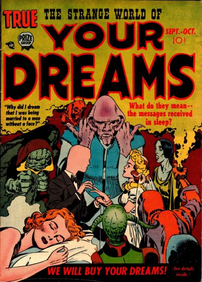 Strange World of Your Dreams, The (1952) #2,cover penciled by Jack Kirby &inked by Joe Simon.