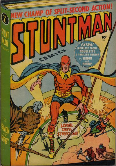 Stuntman Comics (1946) #1,cover penciled by Jack Kirby &inked by Joe Simon.