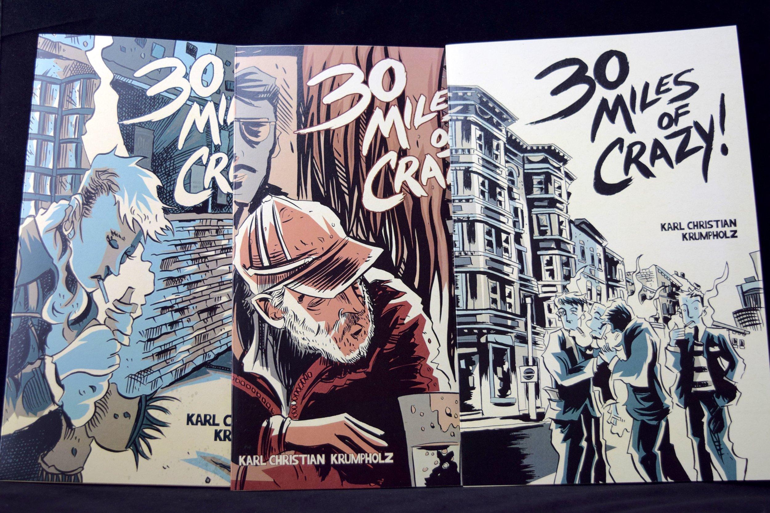 30 Miles of Crazy #1-3 by Karl Christian Krumpholz, premiering at DINK 2018.