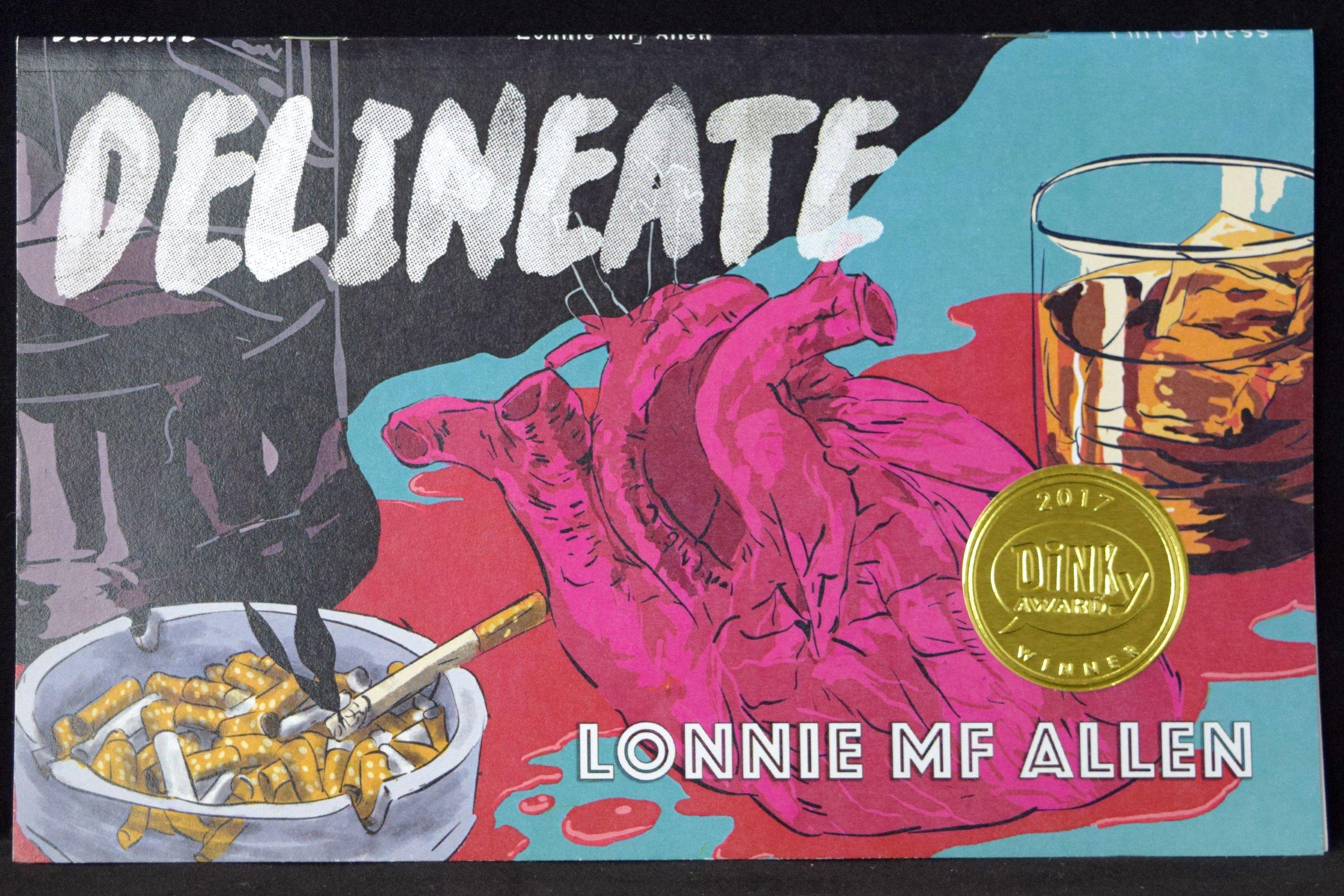 Deliniate   from  Lonnie Allen  - a 2017 Dinky Award winner.