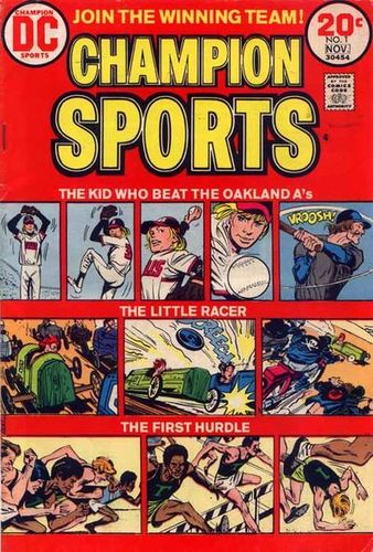 Champion Sports (1973) #1, cover penciled by Jerry Grandenetti & inked by Creig Flessel.