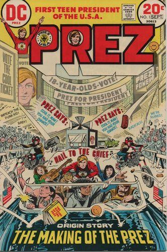 Prez (1973) #1, cover by Jerry Grandenetti.