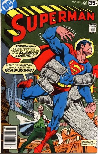 Superman (1939) #325, cover penciled by Rich Buckler and inked by Joe Rubinstein.