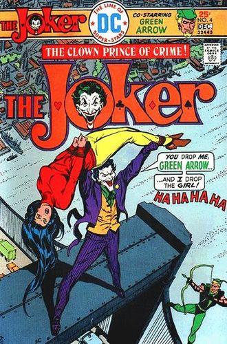 The Joker (1975) #4, written by Elliot S! Maggin.