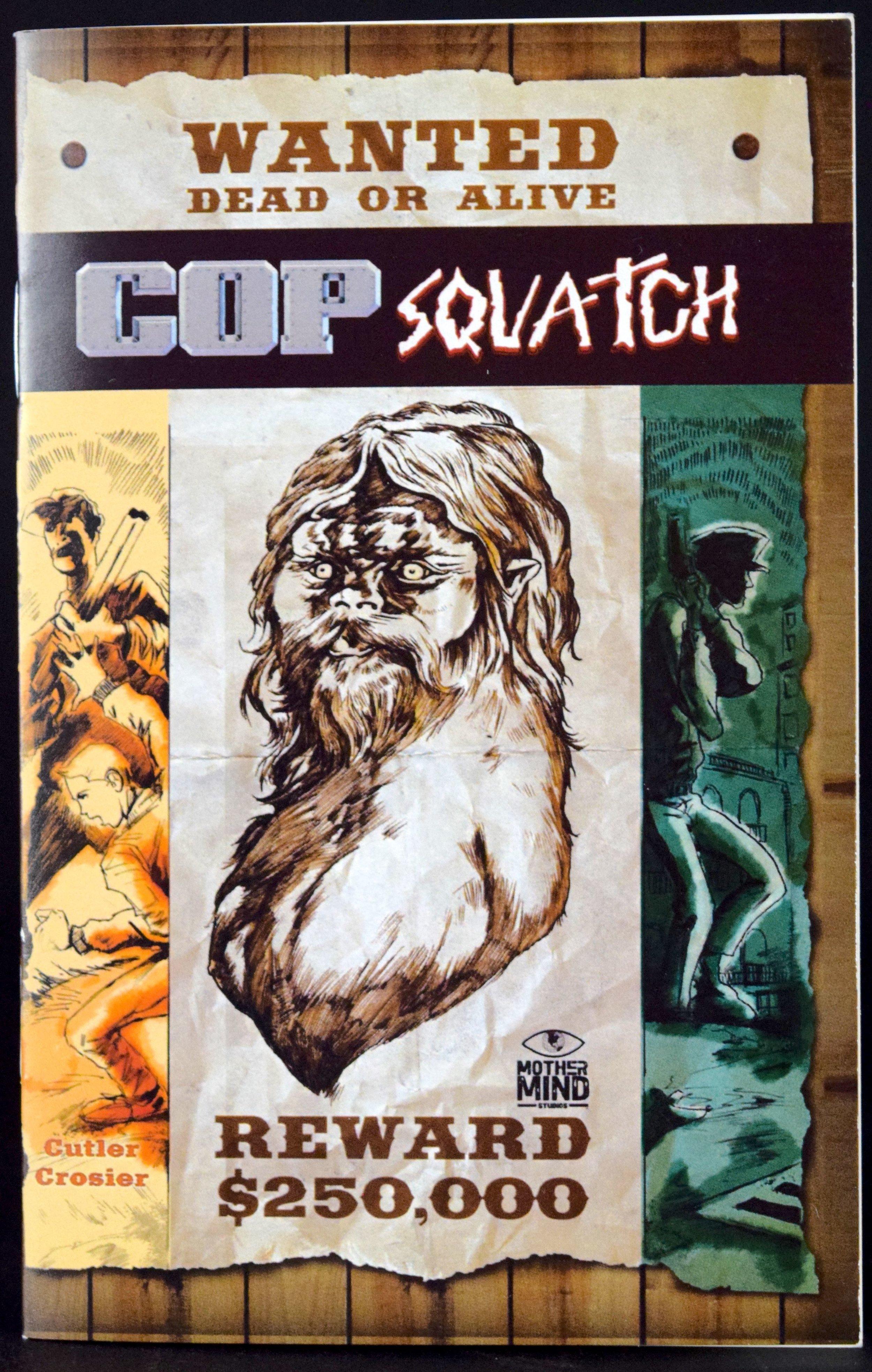 CopSquatch  mini-comic by  Allan Elijah Cutler  &  Daniel Crosier .