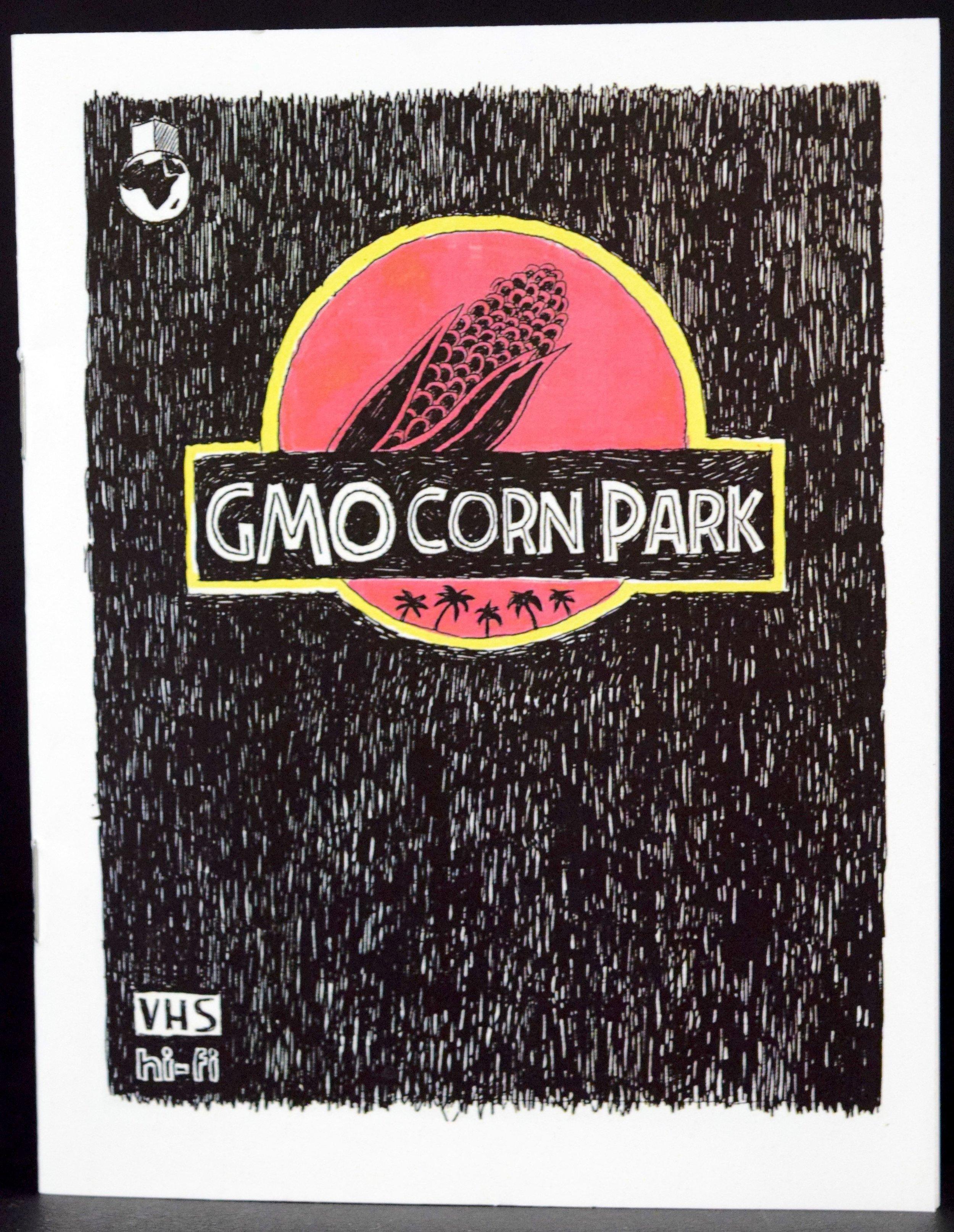 GMO Corn Park  mini-comic by  Zac Finger .